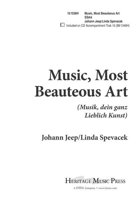 Music Most Beauteous Art