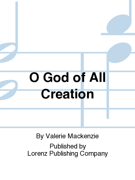 O God of All Creation
