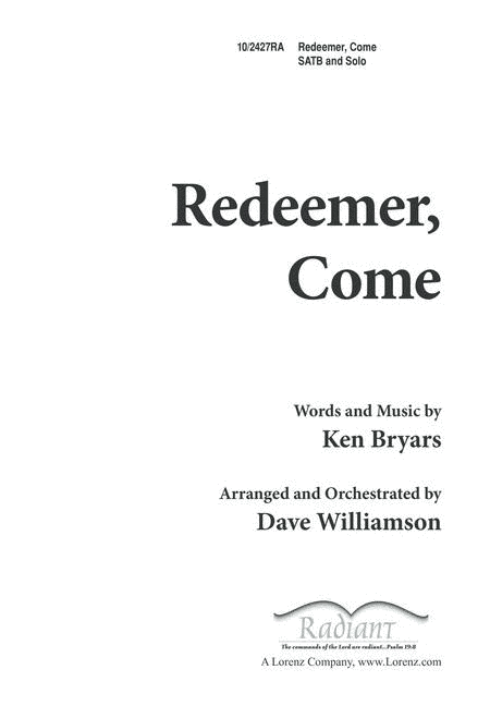 Redeemer, Come