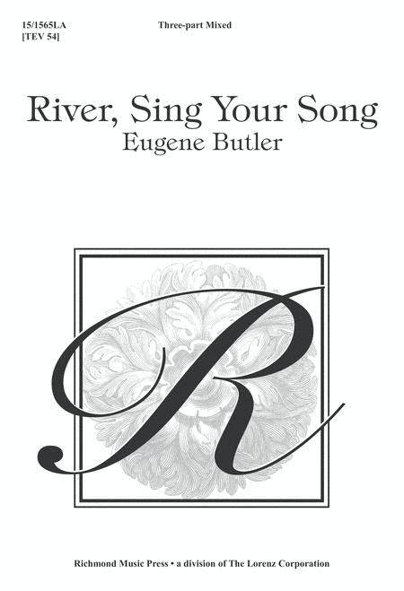River, Sing Your Song