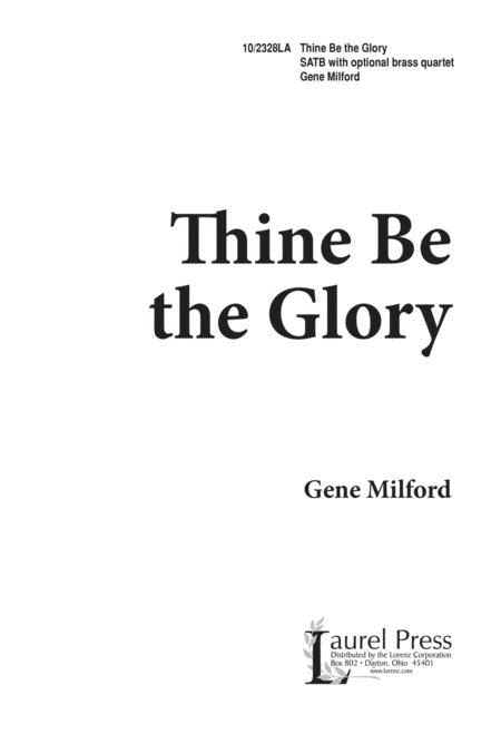 Thine Be the Glory