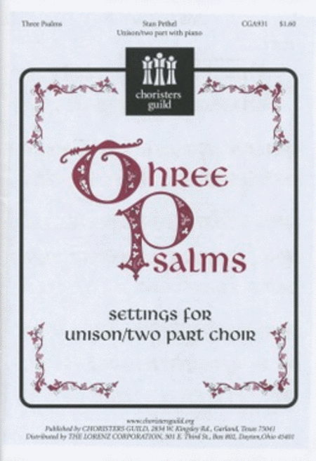 Three Psalms Settings For Unison/2-part Choir