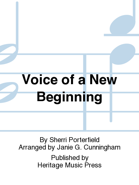 Voice of a New Beginning