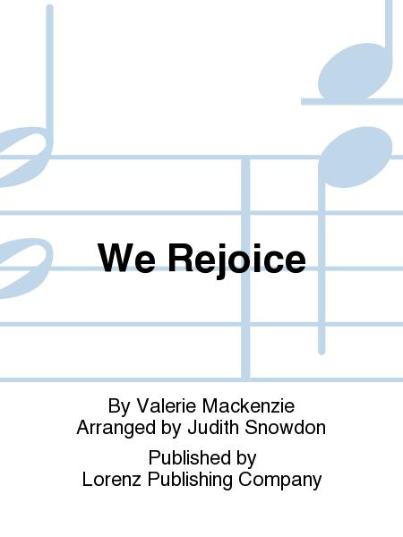 We Rejoice