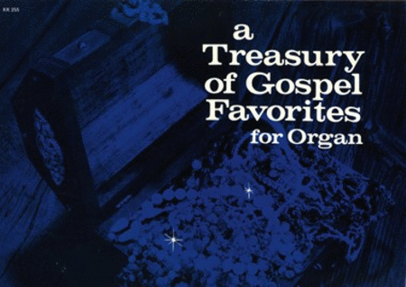 Treasury of Gospel Favorites for Organ, No. 1