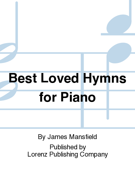 Best Loved Hymns for Piano