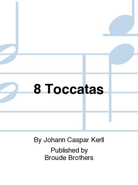 8 Toccatas