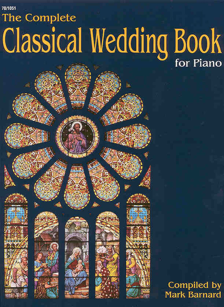 The Complete Classical Wedding Book for Piano