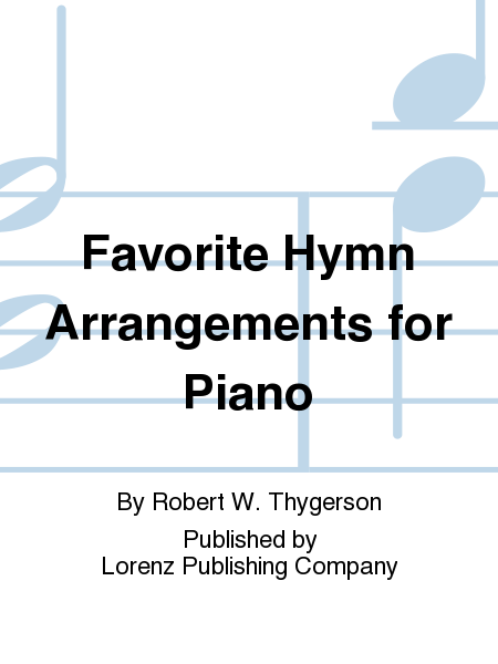 Favorite Hymn Arrangements for Piano