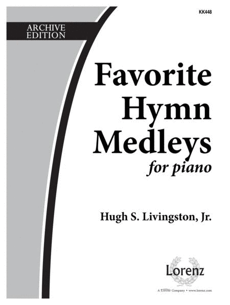 Favorite Hymn Medleys for Piano