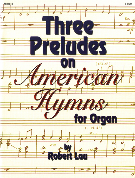 Three Preludes on American Hymns