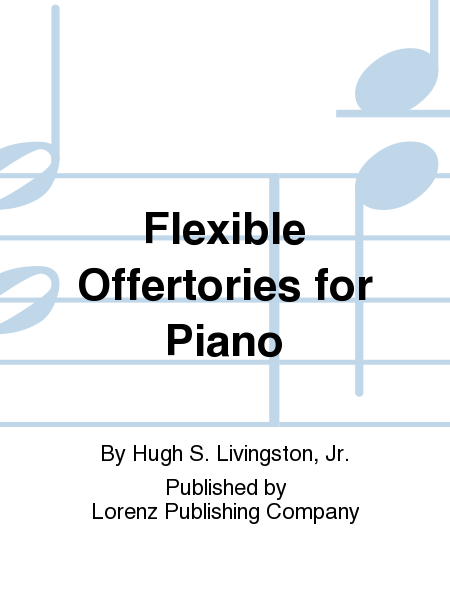 Flexible Offertories for Piano