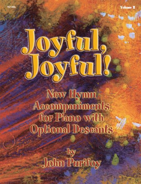 Joyful, Joyful!, Vol. 2