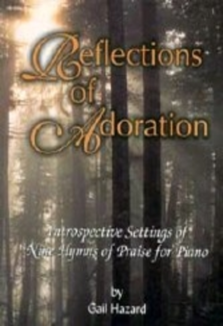 Reflections of Adoration