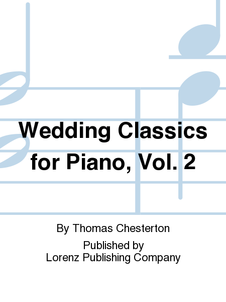 Wedding Classics for Piano, Vol. 2