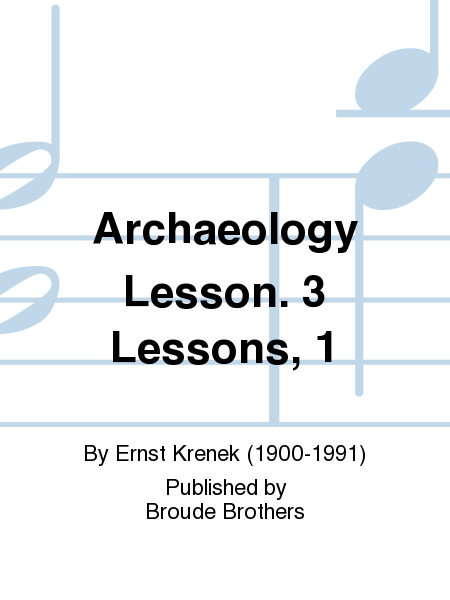 Archaeology Lesson. 3 Lessons, 1