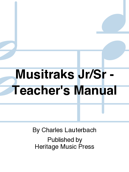 Musitraks Jr/Sr - Teacher's Manual