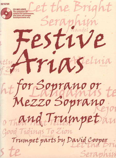 Festive Arias for Soprano or Mezzo Soprano and Trumpet