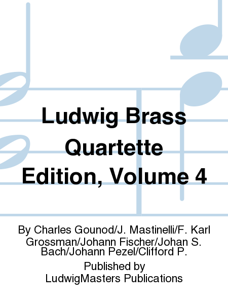 Ludwig Brass Quartette Edition, Volume 4