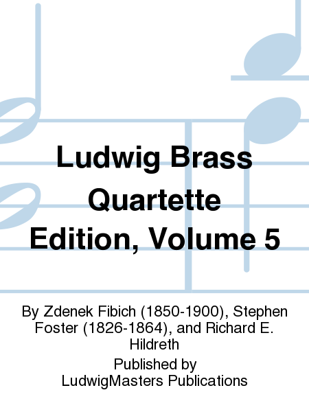 Ludwig Brass Quartette Edition, Volume 5