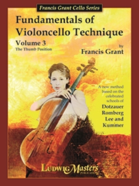 Fundamentals Of Violoncello Technique - Volume 3 (Thumb Position)