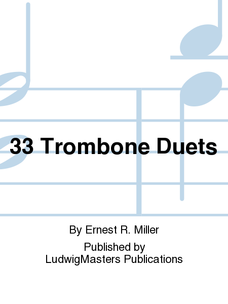 33 Trombone Duets