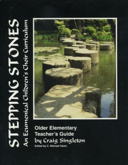 Stepping Stones, Older Elementary - Teacher's Guide