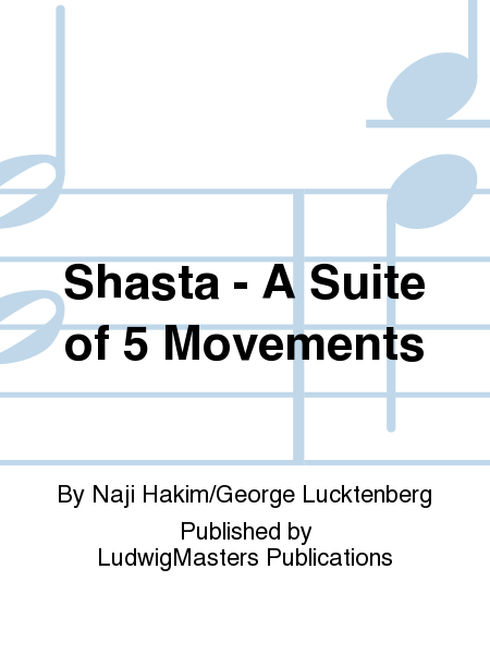 Shasta - A Suite of 5 Movements