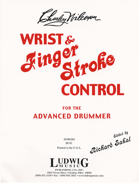 Wrist & Finger Stroke Control For The Advanced Drummer