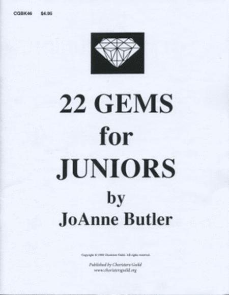 Twenty-Two Gems for Juniors
