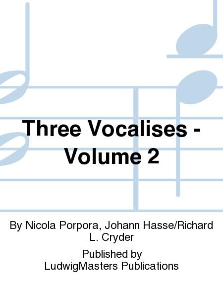 Three Vocalises - Volume 2