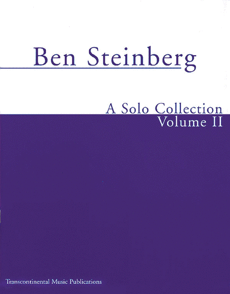 Ben Steinberg - A Solo Collection