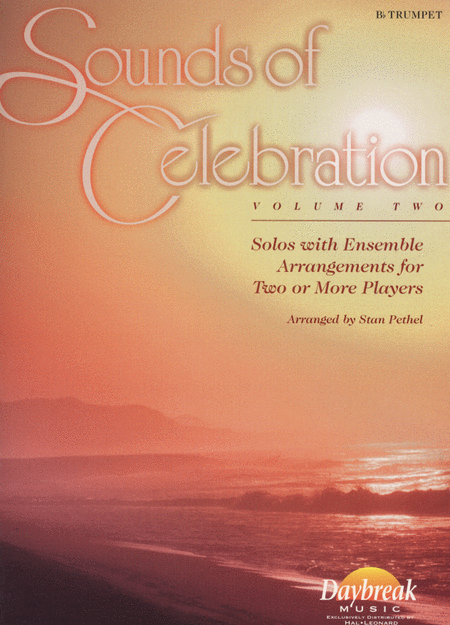 Sounds of Celebration (Volume Two) - Bb Trumpet