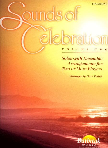Sounds of Celebration (Volume Two) - Trombone