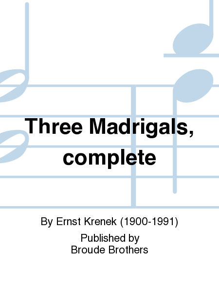 Three Madrigals, complete