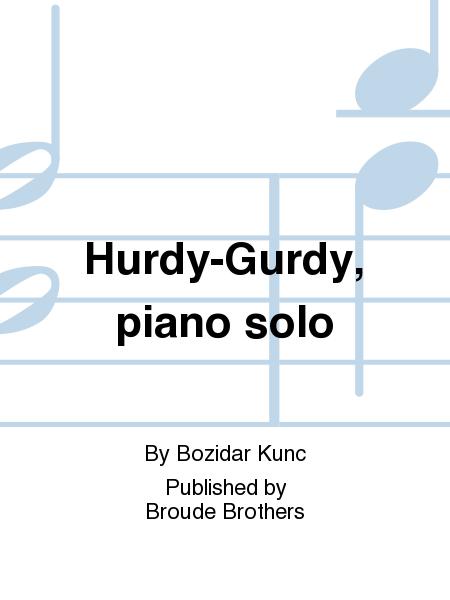 Hurdy-Gurdy, piano solo
