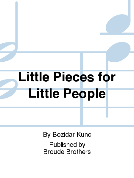 Little Pieces for Little People