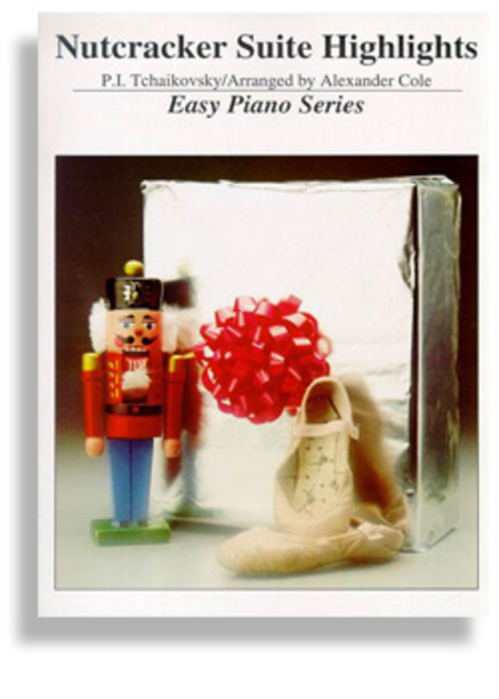 Nutcracker Suite Highlights * Easy Piano Series