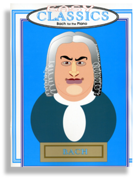 Easy Classics for the Piano * Bach