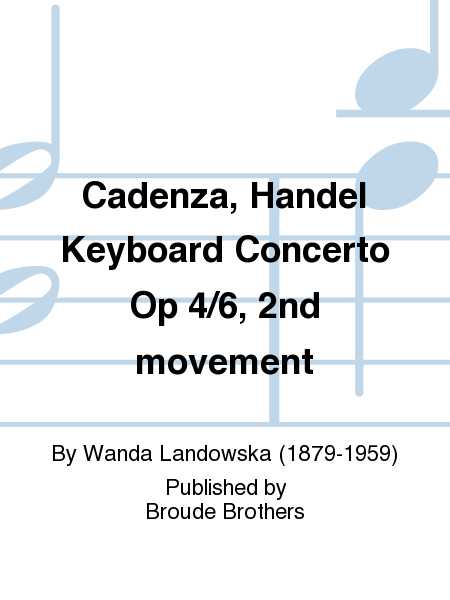 Cadenza, Handel Keyboard Concerto Op 4/6, 2nd movement