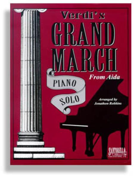 Grand March from Aida * Verdi * Signature Series Original