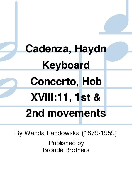 Cadenza, Haydn Keyboard Concerto, Hob XVIII:11, 1st & 2nd movements