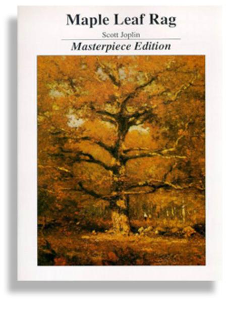 Maple Leaf Rag * Masterpiece Edition