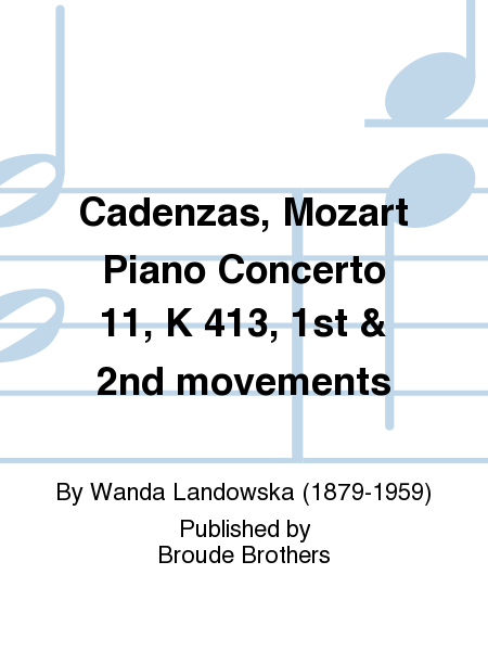 Cadenzas, Mozart Piano Concerto 11, K 413, 1st & 2nd movements