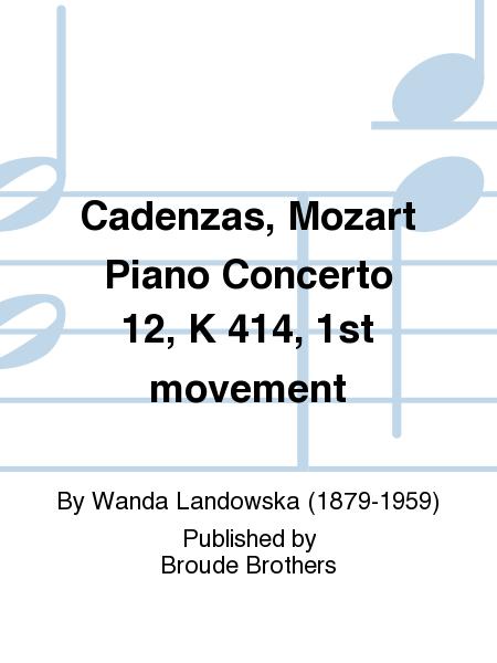 Cadenzas, Mozart Piano Concerto 12, K 414, 1st movement