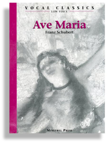 Ave Maria - Low Voice * Schubert