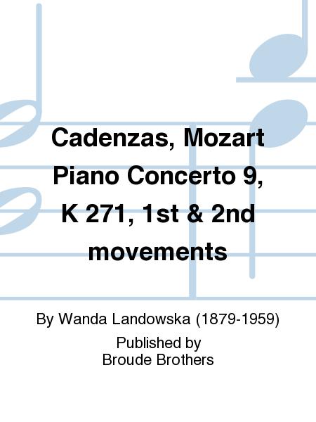 Cadenzas, Mozart Piano Concerto 9, K 271, 1st & 2nd movements