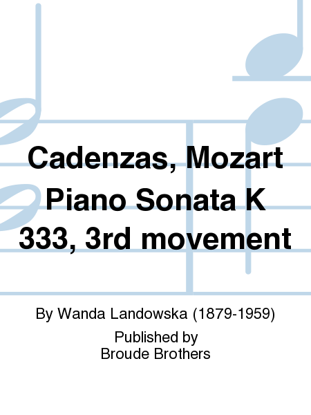 Cadenzas, Mozart Piano Sonata K 333, 3rd movement