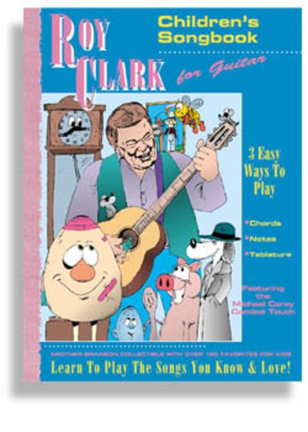 Roy Clark: Children's Songbook for Guitar