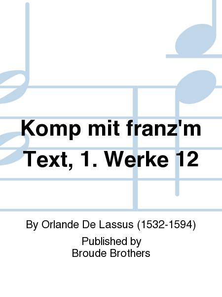 Komp mit franz'm Text, 1. Werke 12